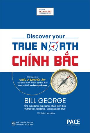 Chính Bắc: Chiếc La Bàn Nội Tâm Bill George