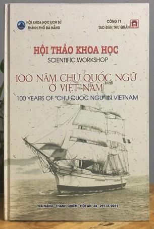 Hội Thảo Khoa Học: 100 Năm Chữ Quốc Ngữ Ở Việt Nam