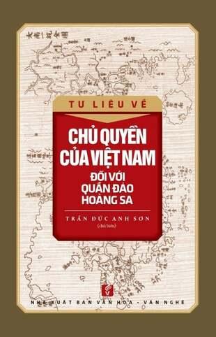 Tư Liệu Về Chủ Quyền Của Việt Nam Đối Với Quần Đảo Hoàng Sa Trần Đức Anh Sơn