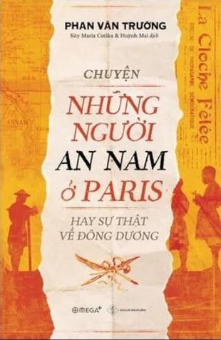 Chuyện Những Người An Nam ở Paris Hay Sự Thật Về Đông Dương