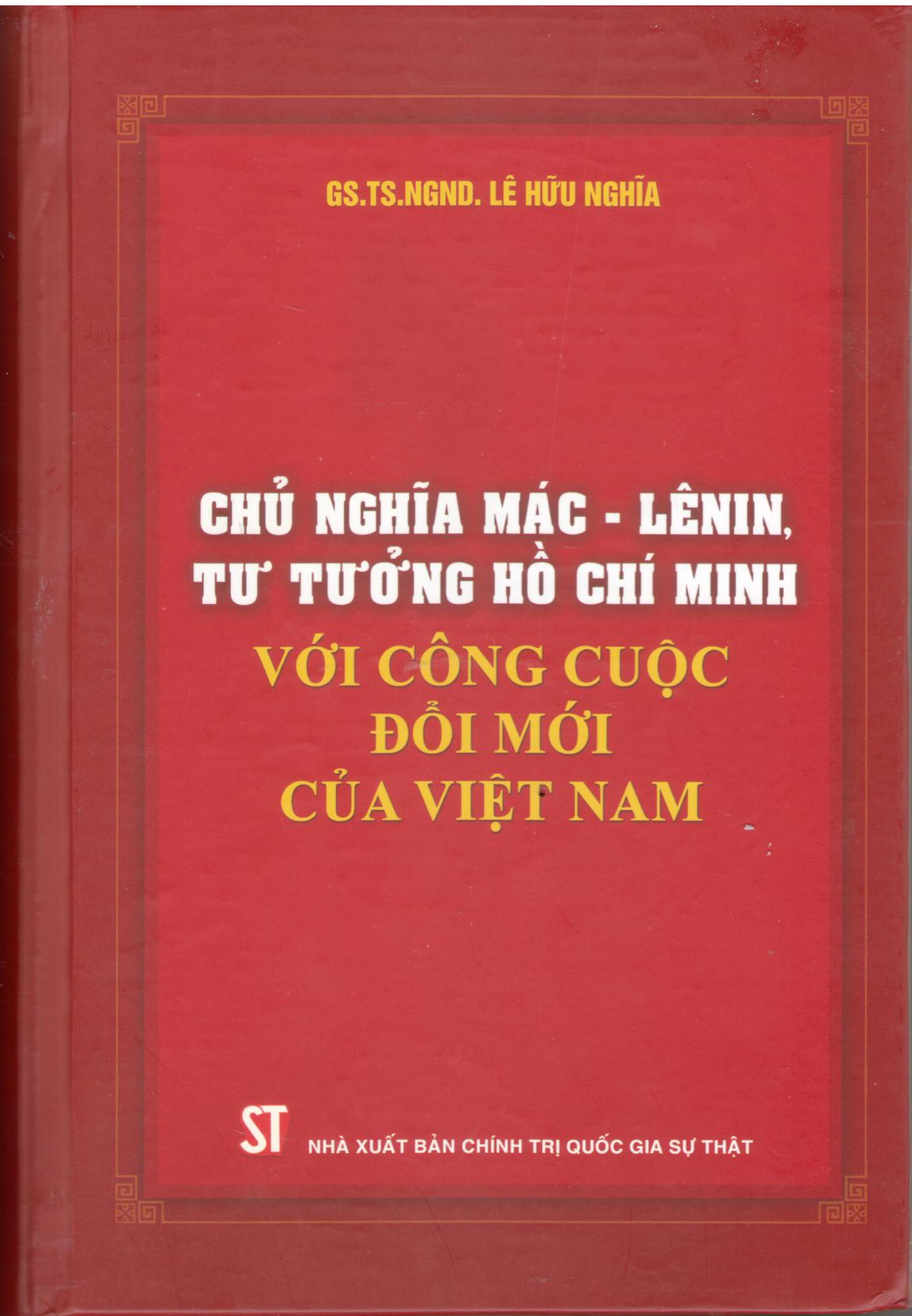 Chủ nghĩa Mác – Lênin, tư tưởng Hồ Chí Minh với công cuộc đổi mới của Việt Nam