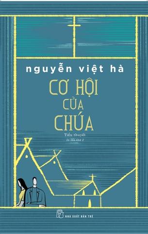 Cơ Hội Của Chúa - Nguyễn Việt Hà