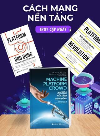 Combo 3 cuốn Cách mạng nền tảng platform