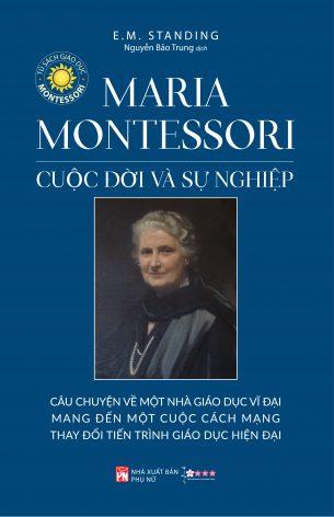 Cuộc Đời và Sự Nghiệp của Maria Montessori