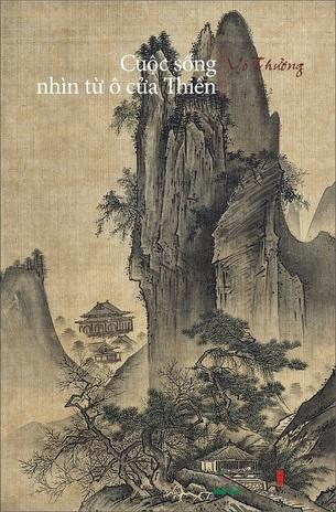 Cuộc Sống Nhìn Từ Ô Cửa Thiền (Tập 2) Vô Thường