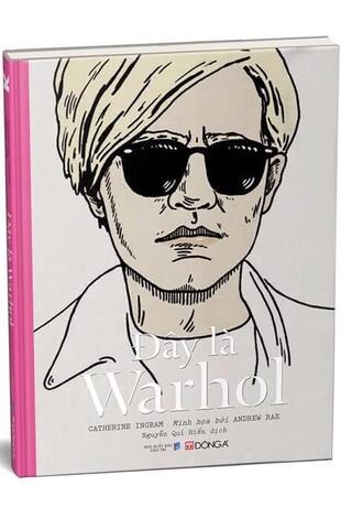 Danh họa nghệ thuật đây là Warhol