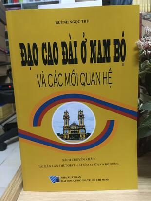 Đạo Cao Đài ở Nam Bộ và Các Mối Quan Hệ Huỳnh Ngọc Thu