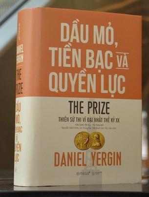 Dầu mỏ, tiền bạc và quyền lực (Tái bản 2018) - Daniel Yergin