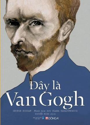 Danh họa nghệ thuật đây là Van Gogh
