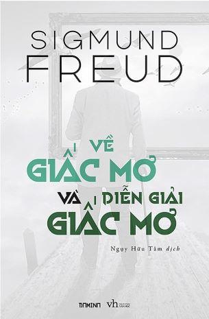 Về giấc mơ và diễn giải giấc mơ - Sigmund Freud