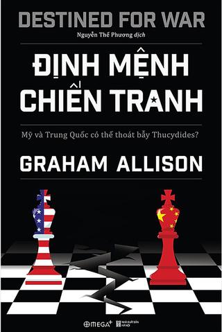 Định Mệnh Chiến Tranh Graham Allison