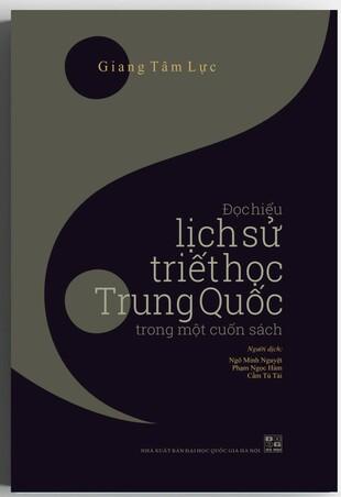 Đọc Hiểu Lịch Sử Triết Học Trung Quốc Trong Một Cuốn Sách
