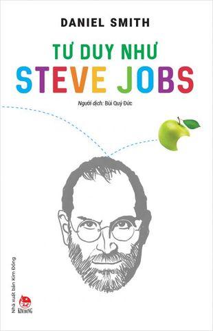 Tư Duy Như Steve Jobs Daniel Smith