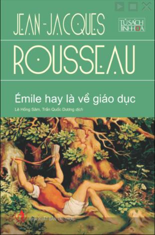 Émile hay là về giáo dục Jean-Jacques Rousseau