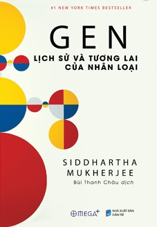 Gen: Lịch sử và tương lai của nhân loại