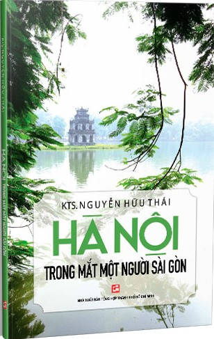 Hà Nội Trong Mắt Một Người Sài Gòn; Nguyễn Hữu Thái
