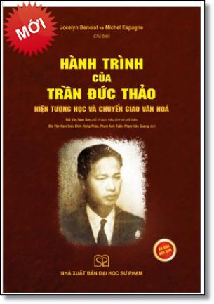Hành trình Trần Đức Thảo (Bìa mềm) - Hiện tượng học và chuyển giao văn hóa