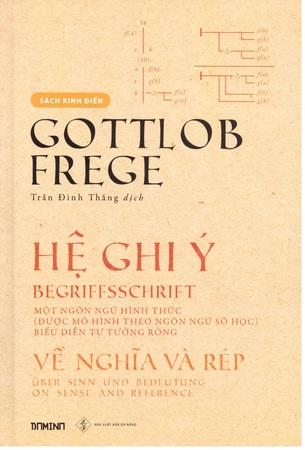 Hệ Ghi Ý: Một ngôn ngữ hình thức (được mô hình theo ngôn ngữ số học) biểu diễn tư tưởng ròng