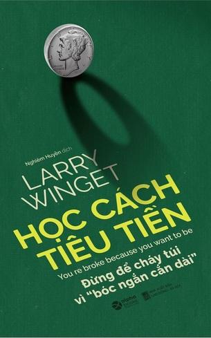 Học Cách Tiêu Tiền Larry Winget