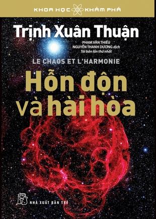 Hỗn độn và Hài hòa Trịnh Xuân Thuận