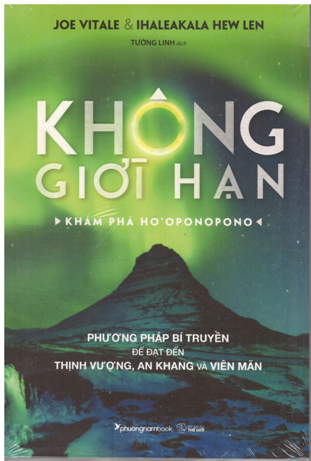 Không Giới Hạn - Khám Phá Ho'oponopono