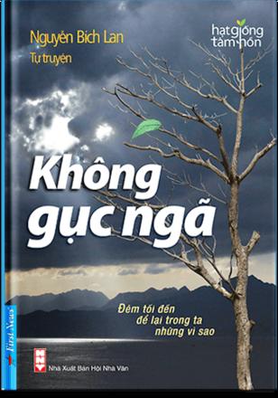 Sách Không Gục Ngã; Tự Truyện Nguyễn Lan