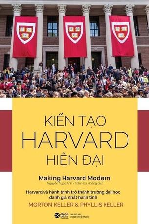Kiến Tạo Harvard Hiện Đại Morton KellerPhyllis Keller