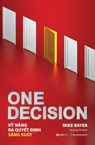 One Decision - Kỹ năng ra quyết định sáng suốt
