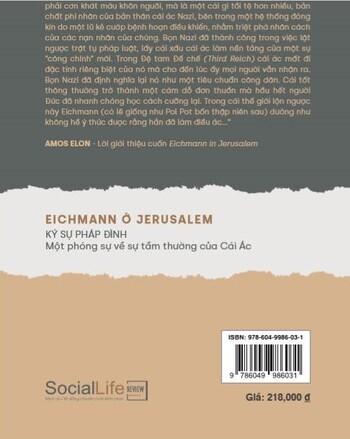 Hannah Arendt: Eichmann ở Jerusalem. Ký sự pháp đình: Một phóng sự về sự tầm thường của Cái Ác
