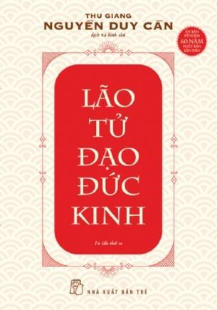 Lão Tử Đạo Đức Kinh Thu Giang Nguyễn Duy Cần