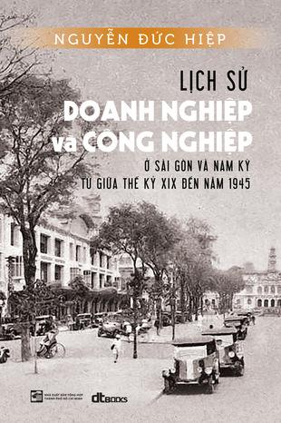 Sài Gòn - Chợ Lớn qua những tư liệu quý trước 1945