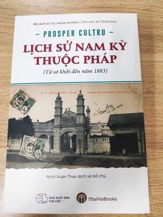Lịch sử Nam Kỳ thuộc Pháp (Từ sơ khởi đến năm 1883) - Prosper Cultru