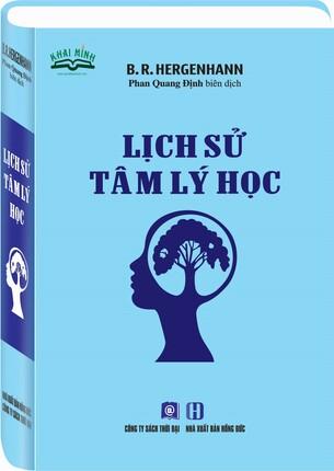 Tâm lý học, Lịch sử tâm lý học, tâm lý con người, tâm lý, hergenhahn