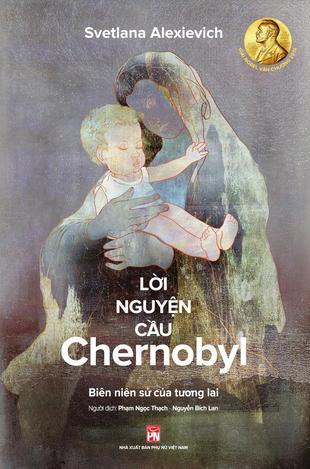 Lời nguyện cầu Chernobyl Svetlana Alexievich