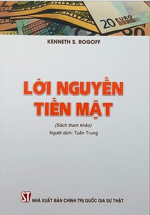 Lời nguyền tiền mặt Kenneth S Rogoff