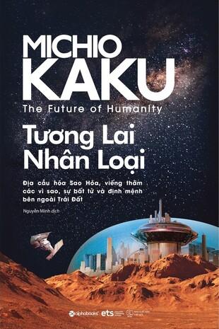 Vật lý của những điều tưởng chừng bất khả, Vật lý của tương lai, Tương lai nhân loại