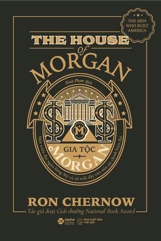 Sách Gia Tộc Morgan tác giả Ron Chernow