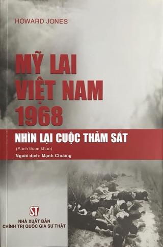 Mỹ Lai: Việt Nam 1968 Nhìn lại cuộc thảm sát