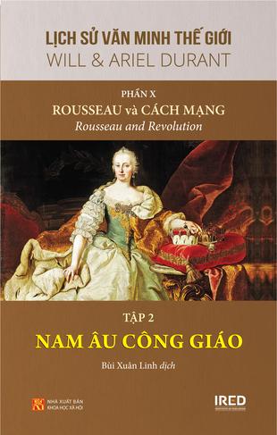 Lịch sử văn minh Rousseau và Cách mạng will durant