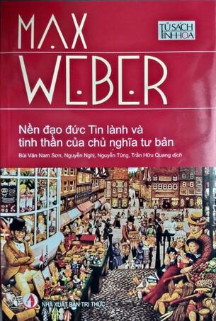 Nền Đạo Đức Tin Lành Và Tinh Thần Của Chủ Nghĩa Tư Bản - Max Weber
