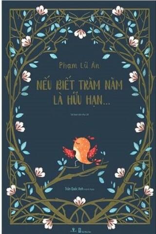 Nếu Biết Trăm Năm Là Hữu Hạn; Phạm Lữ Ân