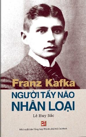 Franz Kafka Người tẩy não nhân loại
