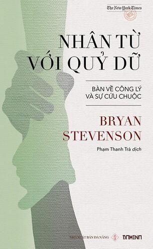 Nhân từ với quỷ dữ Bryan Stevenson