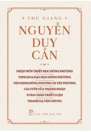 Tinh hoa đạo học phương đông Thu Giang Nguyễn Duy Cần