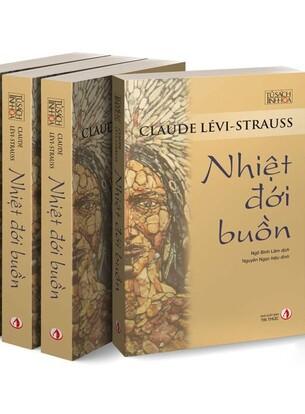 Nhiệt Đới Buồn -  Claude Lévi-Strauss