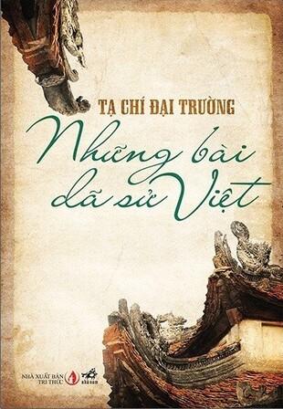Những Bài Dã Sử Việt (Bìa Cứng) Tạ Chí Đại Trường