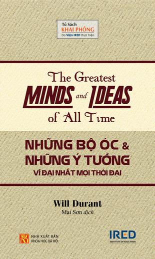 Những bộ óc và những ý tưởng vĩ đại nhất mọi thời đại Will Durant