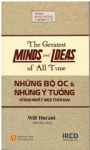 Những bộ óc và những ý tưởng vĩ đại nhất mọi thời đại - Will Durant