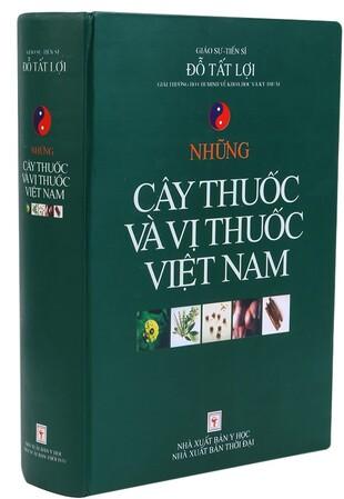 Những cây thuốc và vị thuốc Việt Nam Giáo sư Đỗ Tất Lợi