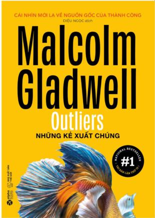 Những kẻ xuất chúng Malcolm Gladwell